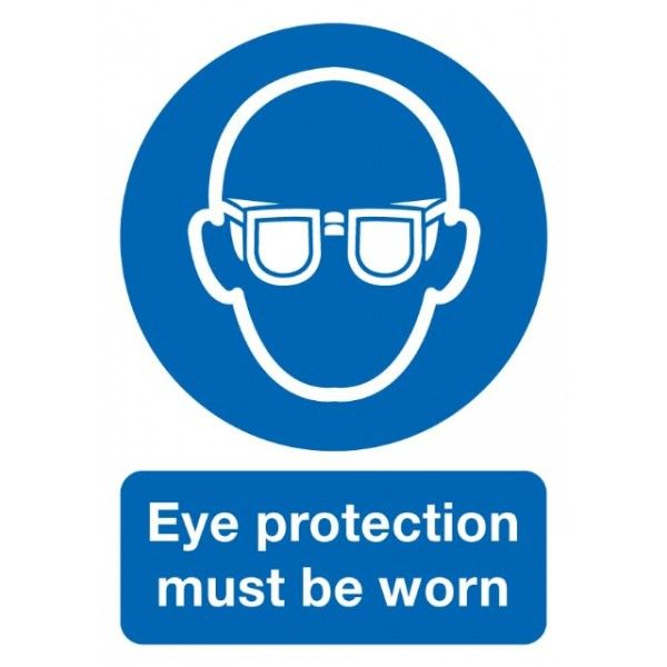Eye Protection Must Be Worn Sign Rigid Polypropylene 297Mm X 210Mm