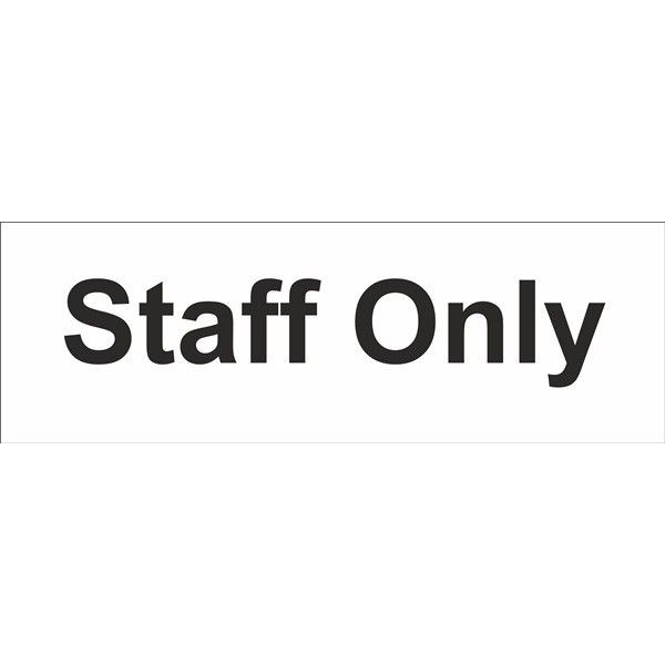 Staff Only Sign Self Adhesive Vinyl 100Mm X 300Mm