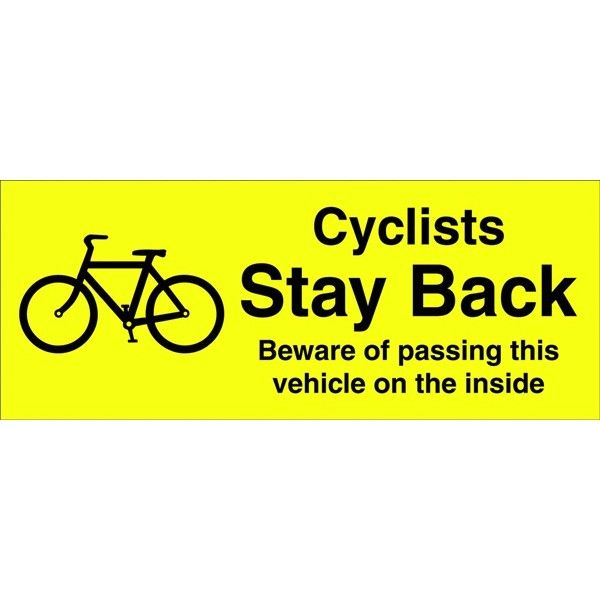 Outdoor Vinyl Sticker Yellow Cyclists Stay Back Beware