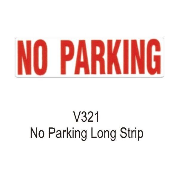 Outdoor Vinyl Sticker White No Parking